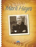 BEST OF MARK HAYES, THE