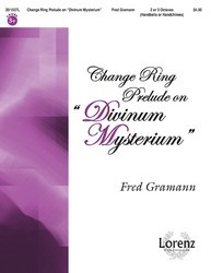 "Change Ring Prelude on ""Divinum Mysterium"""