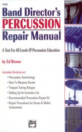 Band Director's Percussion Repair Manual