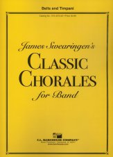 Classic Chorales For Band (Bells/Timp)
