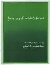 FOUR CAROL MEDITATIONS
