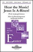 Hear The Music Jesus Is A-Risen