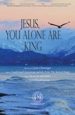 Jesus You Alone Are King