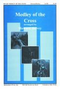 Medley of The Cross