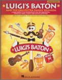 Luigi's Baton & The Orchestra Family Re
