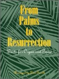 From Palms To Resurection