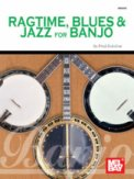 Ragtime Blues & Jazz For Banjo