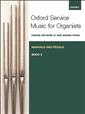 Oxford Service Music For Organ Bk 2