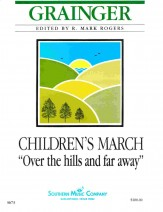 Children's March Over The Hills and Far