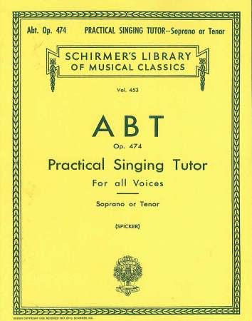 PRACTICAL SINGING TUTOR OP 474