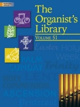 ORGANIST'S LIBRARY VOL 51, THE