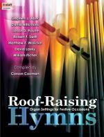 Roof-Raising Hymns