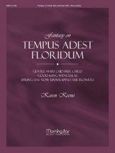 TEMPUS ADEST FLORIDUM, FANTASY ON
