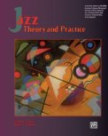 Jazz Theory And Practice (Bk Only)