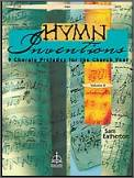 Hymn Inventions 9 Chorale Preludes