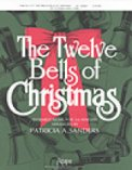 Twelve Bells of Christmas, The