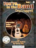 You're In The Band Unplugged Bk 1 (Bk/CD