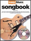 Easy Blues Songbook (Bk/Cd)