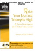 Raise Your Joys and Triumphs High