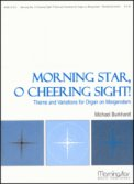 Morning Star O Cheering Sight