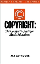 Copyright: The Complete Guide For Mus Ed