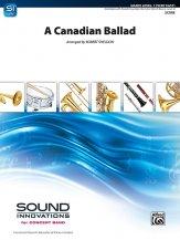 A Canadian Ballad: 1st F Horn