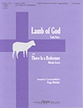 Lamb of God With There Is A Redeemer