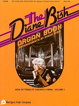DIANE BISH ORGAN BOOK VOL 1