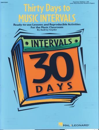 THIRTY DAYS TO MUSIC INTERVALS