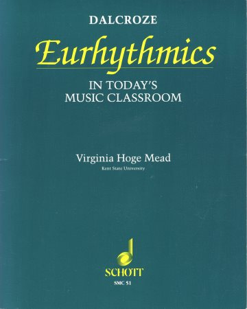 DALCROZE EURHYTHMICS IN TODAY'S MUSIC CL