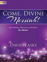 COME DIVINE MESSIAH
