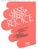 Good Christian Friends Rejoice