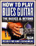 How To Play Blues Guitar The Basics & B