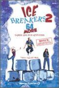 Ice Breakers 2