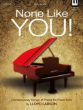 None Like You