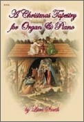 A Christmas Tapestry For Organ & Piano