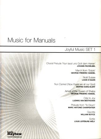Music For Manuals Joyful Music Set 1