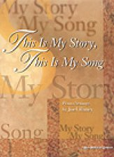 This Is My Story This Is My Song