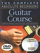 Complete Absolute Beginners Guitar Cour