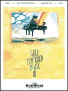 WELL-TEMPERED PRAISE III (BK/CD)