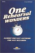 One Rehearsal Wonders