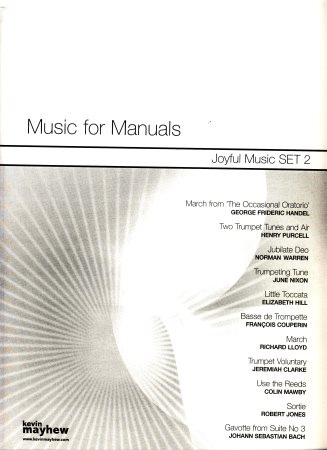 Music For Manuals Joyful Music Set 2