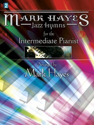 MARK HAYES JAZZ HYMNS FOR THE INTERMEDIA