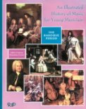 Illustrated History of Music-Baroque