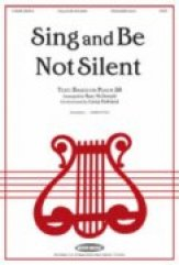 Sing and Be Not Silent
