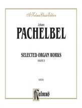 Selected Organ Works Volume II