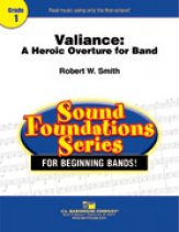 Valiance (A Heroic Overture For Band)