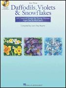 DAFFODILS VIOLETS & SNOWFLAKES (BK/CD)