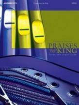 Praises Unto Our King