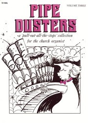 PIPE DUSTERS VOL 3